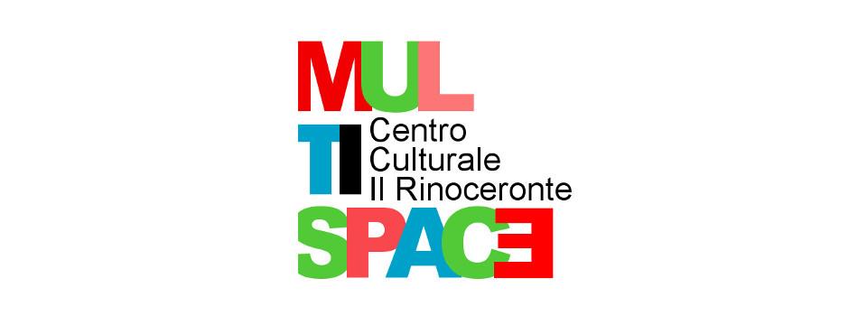 Multispace | Centro Culturale il Rinoceronte